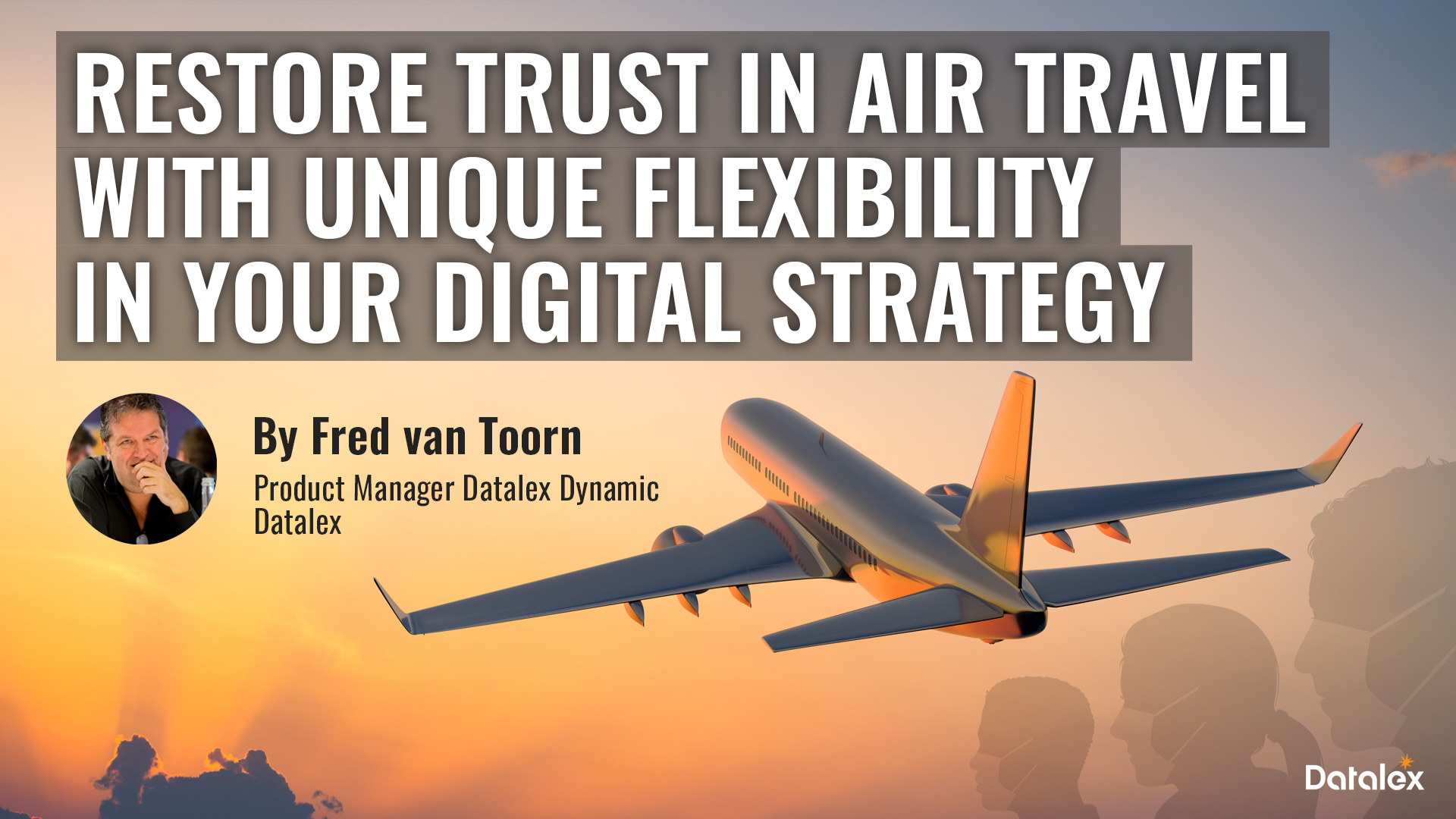 Restore trust in air travel with unique flexibility in your digital strategy